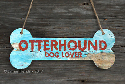 Otterhound  Aluminum Dog Bone Sign