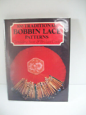100 traditional bobbin lace patterns g scott & b cook hb 1983 book with dj