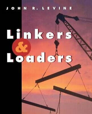 Linkers and Loaders by John Levine 9781558604964 (Paperback, 1999)