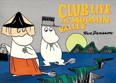 Club Life in Moomin Valley by Tove Jansson 9781770462434 (Paperback, 2016)