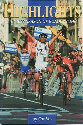 Book: Highlights - The 2003 Season Of Road Cycling By Cor Vos