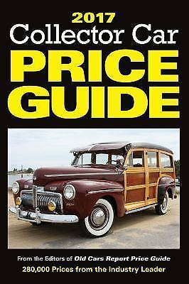 2017 Collector Car Price Guide: From the Editors of Old Cars Report-ExLibrary