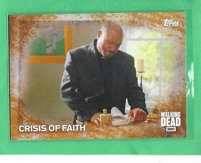 "2016 TOPPS The Walking Dead Season 5 Rust Parallel ""Crisis of Faith"" 81  #74/99"