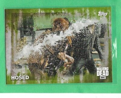 "2016 TOPPS The Walking Dead Season 5 Mold Parallel ""Hosed"" Card 29  #12/25"
