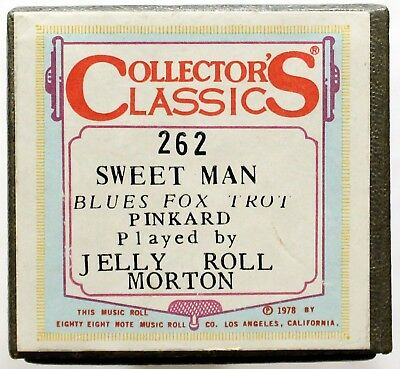 "JELLY ROLL MORTON ""Sweet Man"" COLLECTORS CLASSICS 262 [PIANO ROLL]"