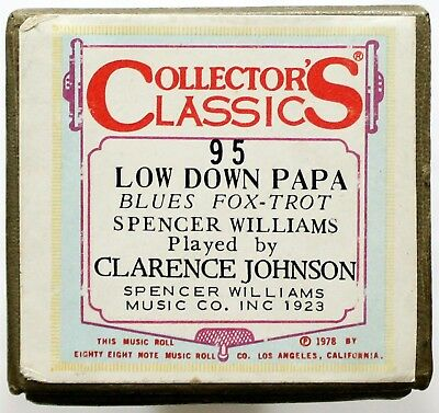 "CLARENCE JOHNSON ""Low Down Papa"" COLLECTORS CLASSICS 95 [PIANO ROLL]"