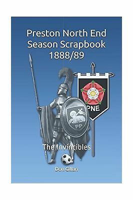 Preston North End Season Scrapbook 1888/89: The Invincibles