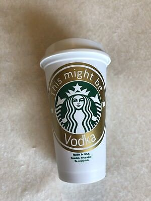 CUSTOM STARBUCKS REUSABLE TO GO COFFEE CUP MONOGRAM This Might Be Vodka