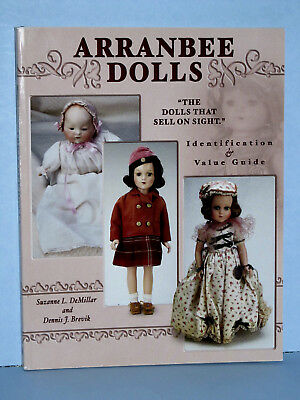 Arranbee Dolls Identification and Value Guide by DeMillar and Brevik