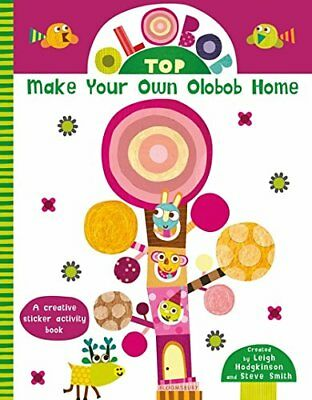 Leigh Hodgkinson - Olobob Top: Make Your Own Olobob Home
