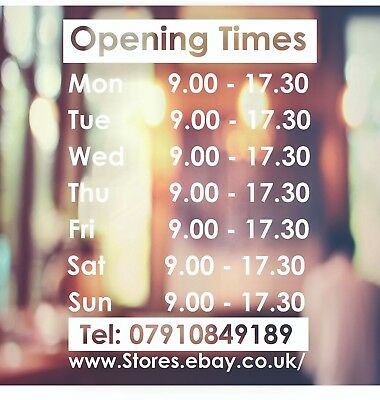 Opening Times Stickers Opening Hours Customised Window Graphics Decal Shop Sign
