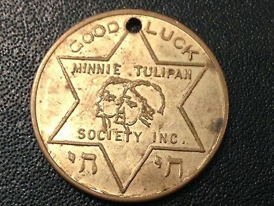 Minnie Tulipan Society Brooklyn NY Good Luck Jewish Home Coin Token