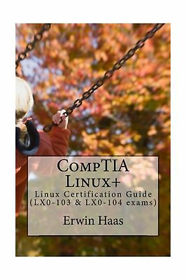 Comptia linuxlpic 1 certification exam guide exams lx0 103 lx0 comptia linux linux certification guide lx0 103 lx0 104 exams fandeluxe Gallery