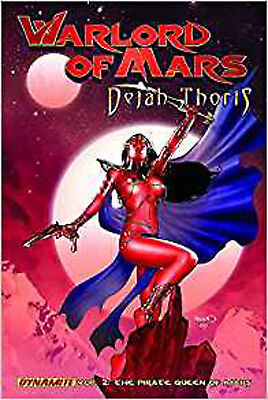 Warlord of Mars: Dejah Thoris Volume 2 - Pirate Queen of Mars (Warlord of Mars D