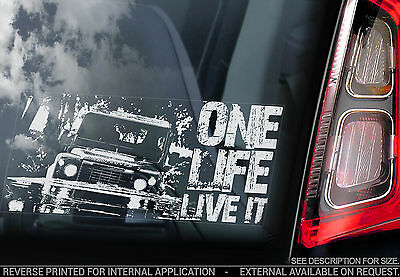 ONE LIFE, LIVE IT - Land Rover - Car Window Sticker - Defender 90 110 4X4 Storm