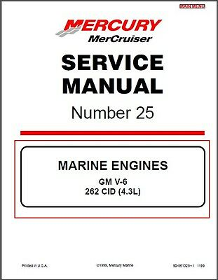 1998-2016 MerCruiser # 25 GM V-6 262 CID (4.3L) Marine Engine Service Manual CD