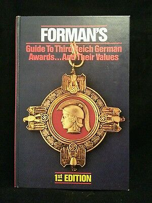 Forman's Guide to Third Reich German Awards...and Their Values - 1st ED HC