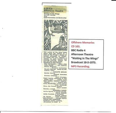 """CD 163. BBC RADIO 4. Afternoon Theatre""""Waiting In The Wings""""  18-2-1973.MP3."""