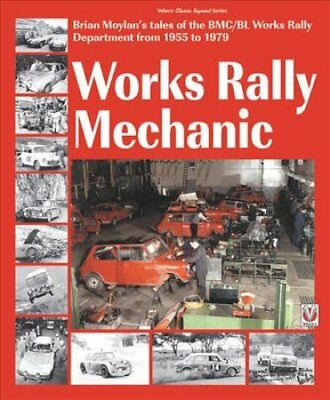 Works rally Mechanic BMC/BL Works Rally Department 1955-79 Pape... 9781787113305