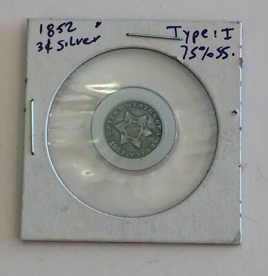 1852 Silver 3 Cent Piece Type 1