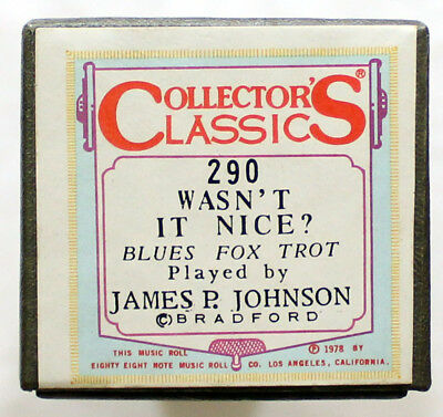 "JAMES P. JOHNSON ""Wasn't It Nice?"" COLLECTORS CLASSICS 290 [PIANO ROLL]"