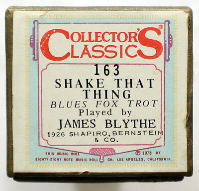 """JAMES BLYTHE """"Shake That Thing"""" COLLECTORS CLASSICS 163 [PIANO ROLL]"""