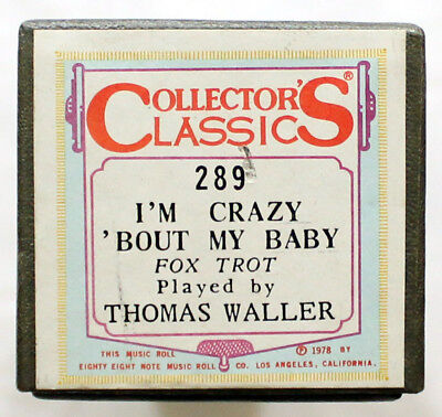 "THOMAS WALLER ""I'm Crazy 'Bout My Baby"" COLLECTORS CLASSICS 289 [PIANO ROLL]"