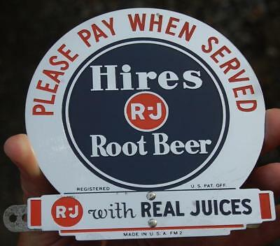 """Rare Vintage Hires Root Beer Sign Topper """"please Pay When Served"""" Soda Fountain"""
