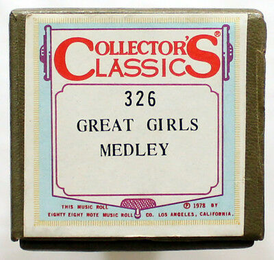 """Great Girls Medley"" COLLECTORS CLASSICS 326 [PIANO ROLL]"