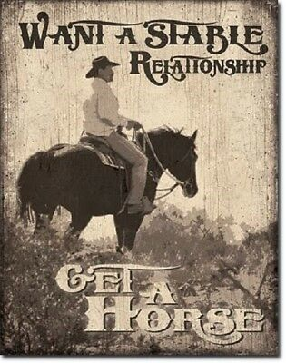 Stable Relationship Get A Horse Nostalgic Western Cowboy Wall Art Metal Tin Sign