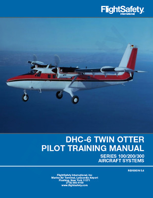 DHC-6 Twin Otter  Pilot Training Manual
