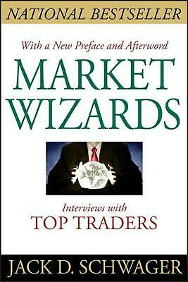Market Wizards: Interviews with Top Traders: Interviews with Top Traders Updated
