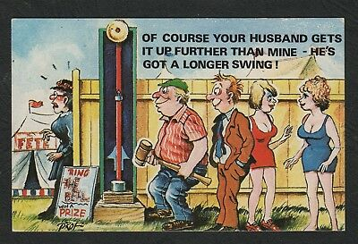 e1858)   1960s COMIC POSTCARD: OF COURSE YOUR HUSBAND GETS IT UP FURTHER