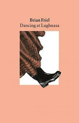 Dancing at Lughnasa: A Play by Brian Friel (English) Paperback Book Free Shippin