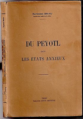 Briau Peyote Dans Les States Anxious 1928 Dispatch José Vasconcelos Psychology