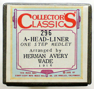 """A-Head-Liner - One Step Medley"" COLLECTORS CLASSICS 296 [PIANO ROLL]"