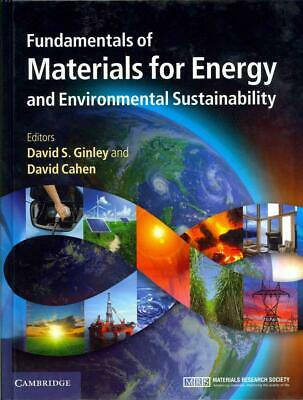 Fundamentals of Materials for Energy and Environmental Susta by David S Ginley (