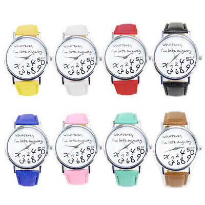 "Gift Womens Mens ""Whatever I'm late anyway"" Wristwatch Leather Quartz Watch DGKU"