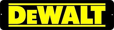 """Dewalt"" Mechanic Gas Oil Auto Power Tools Toolbox Garage aluminum novelty sign"
