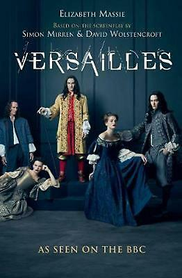 Versailles: The shockingly sexy novel of the hit TV show by Elizabeth Massie Pap