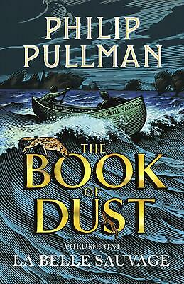 La Belle Sauvage: The Book of Dust - Volume 1 by Philip Pullman (English) Paperb