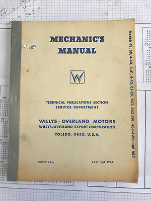Mechanic´s Manual, Willys Overland Jeep; USA 1948, Reparaturhandbuch Jeep