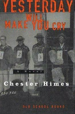 Yesterday Will Make You Cry (Old School Books)-ExLibrary
