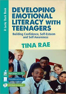 Developing Emotional Literacy with Teenagers: Building Confidence, Self-Esteem a