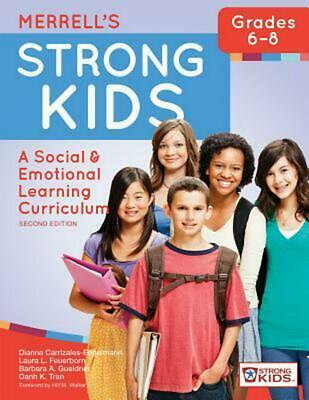 Merrell's Strong Kids Grades 6 8: A Social and Emotional Learning Curriculum, Se