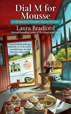 Dial M For Mousse by Laura Bradford Paperback Book Free Shipping!