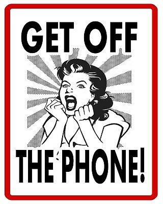 """10 x 8"""" GET OFF THE PHONE MOBILE SON DAUGHTER FAMILY TIME METAL PLAQUE SIGN N282"""