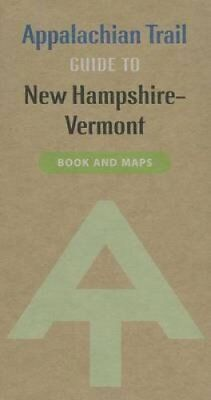 Appalachian Trail Guide to New Hampshire-Vermont 9781889386812 (Paperback, 2013)