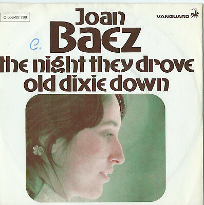 "Joan Baez -The Night They Drove Old Dixie Down/When Time.... 7"" Single - D 1972"