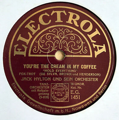 Jack Hylton Orch. - YOU'RE THE CREAM IN MY COFFEE / To Know You Is To Love You